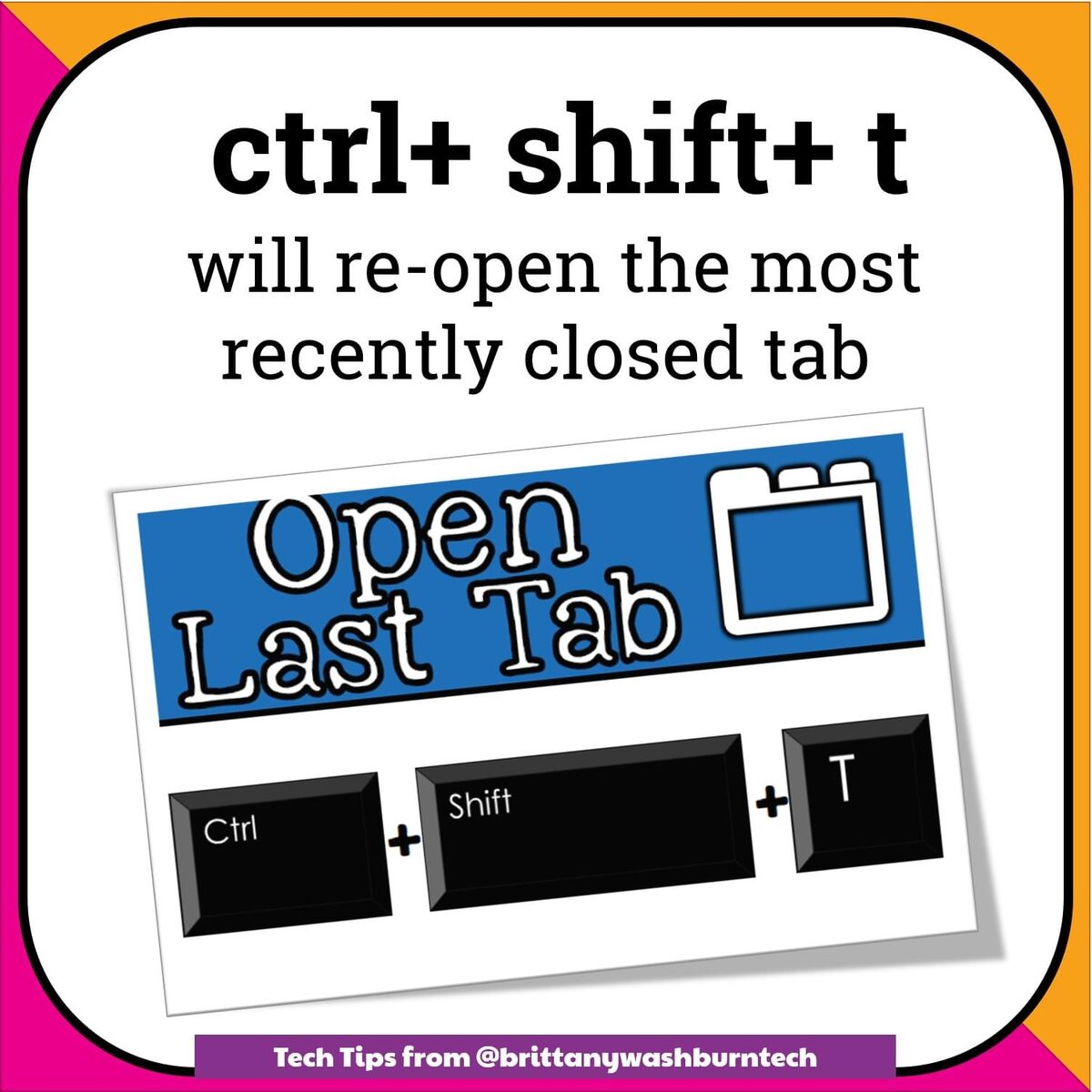 ctrl+shift+t will reopen recent tab