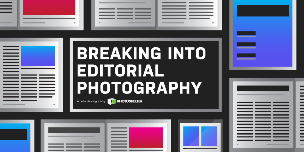Breaking Into Editorial Photography