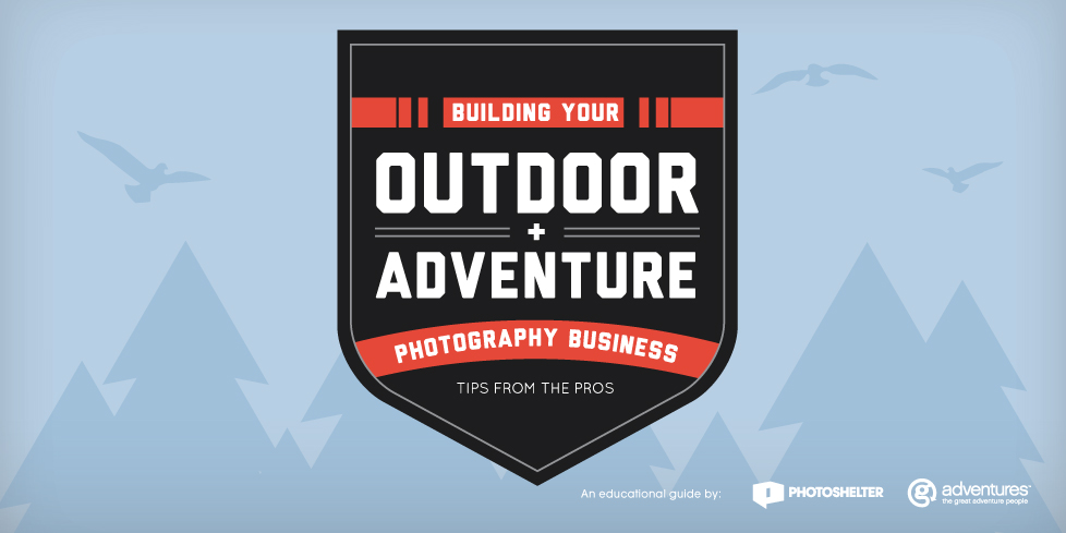 Building Your Outdoor & Adventure Photography Business