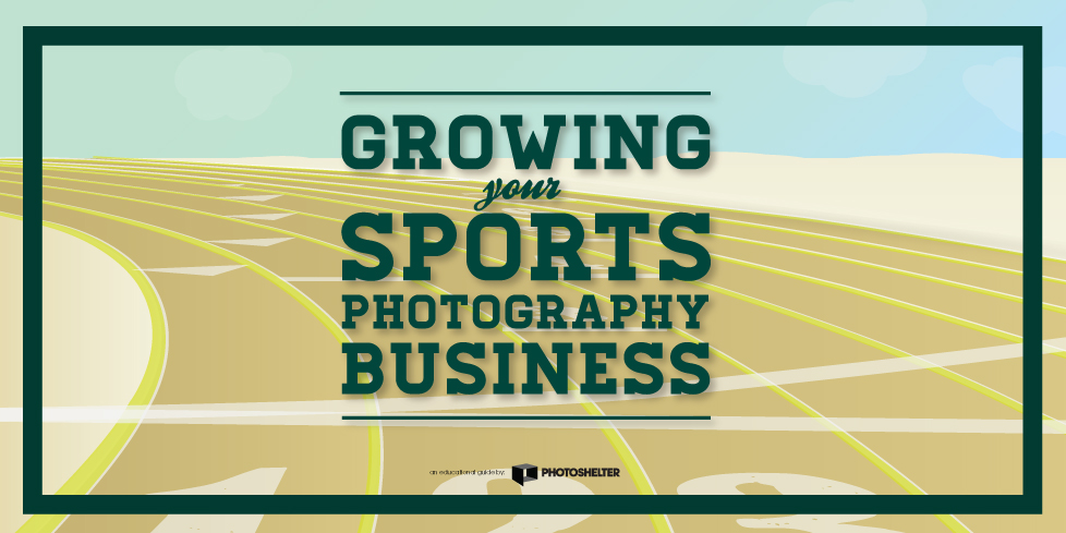 Growing Your Sports Photography Business