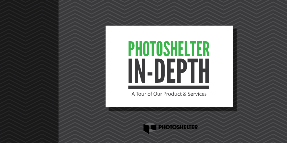 PhotoShelter In-Depth: A Tour of Our Product & Services