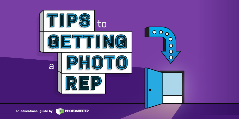 Tips to Getting a Photo Rep