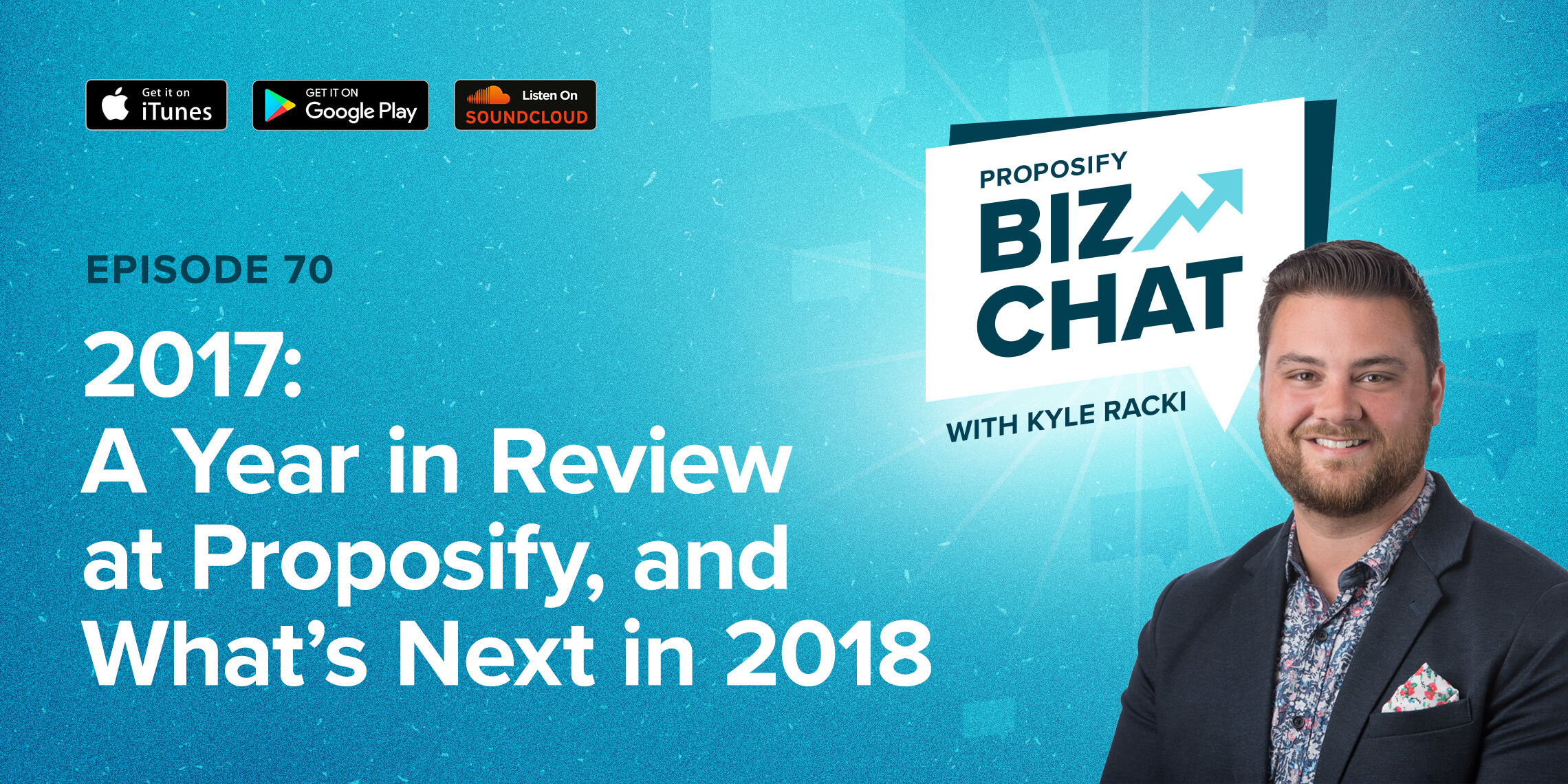 2017: A Year in Review at Proposify, and What's Next in 2018