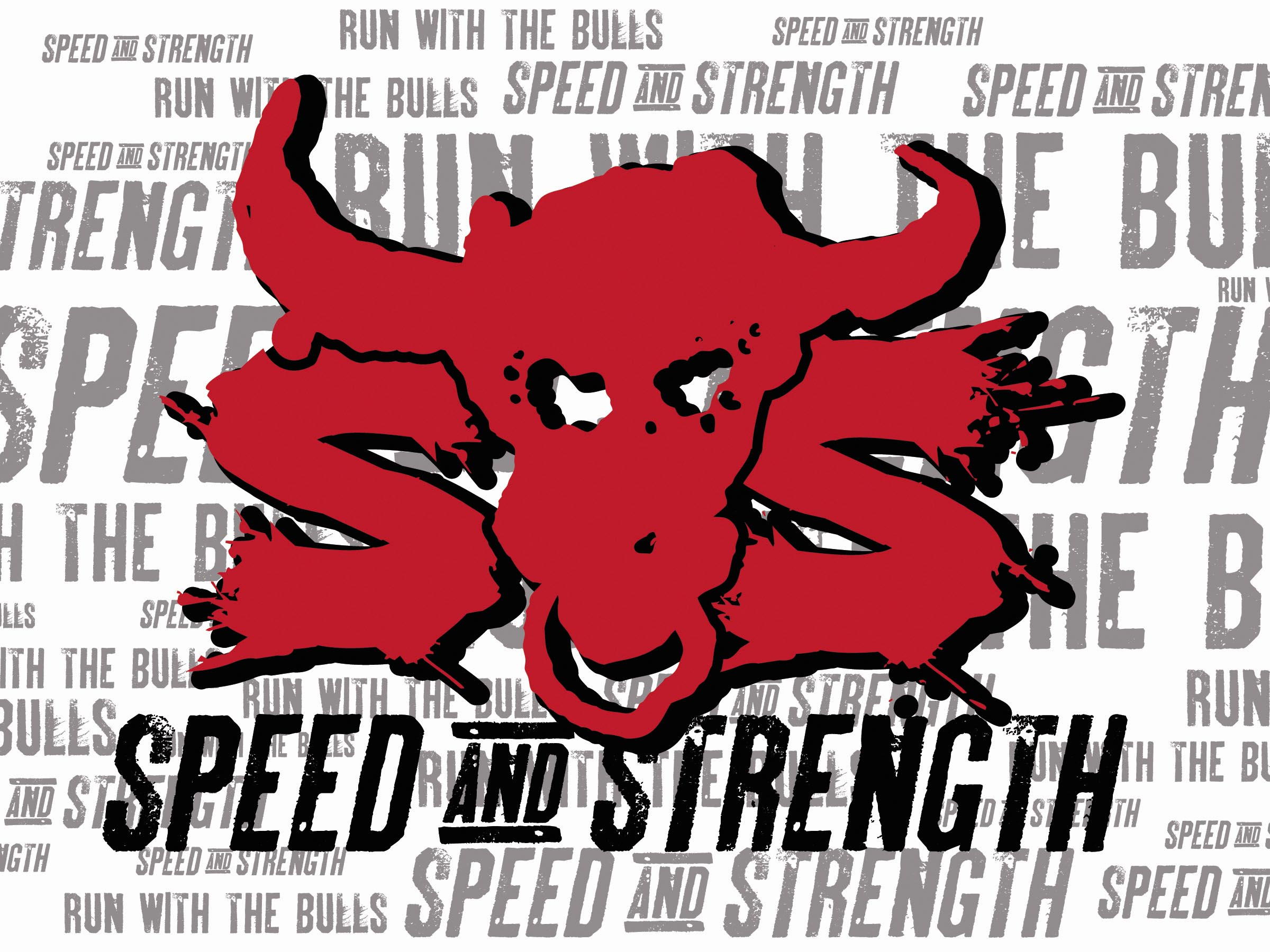 Speed and Strength Run with the Bull Banner