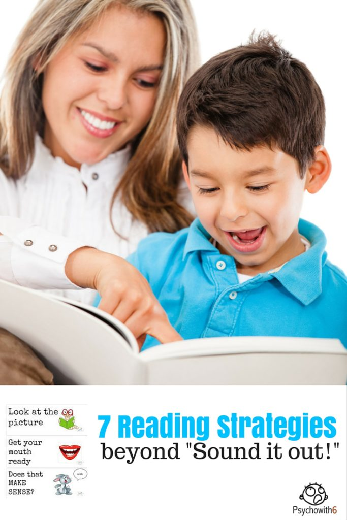 7 Reading Strategies Beyond Sound it Out