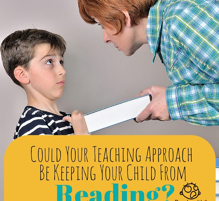 Could Your Teaching Approach Be Keeping Your Child From Reading?