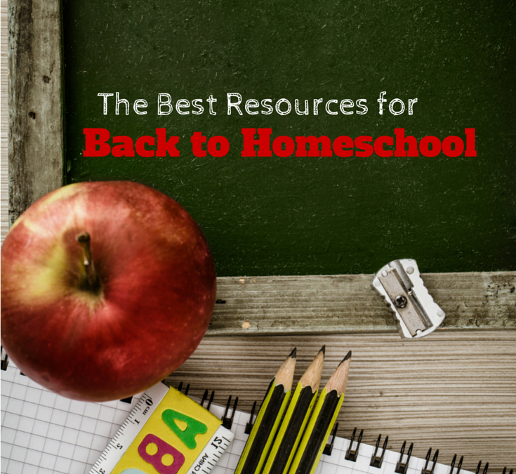 The Best Resources for Back to Homeschool