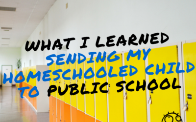 What I Learned Sending My Homeschooled Child to Public School