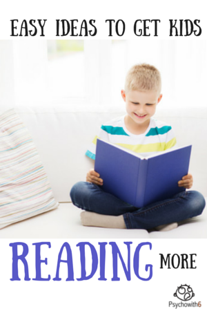 Easy Ideas for Getting Kids to Read More
