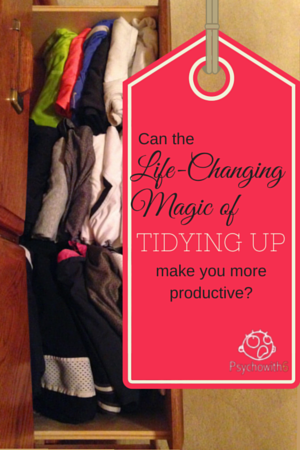 Can the Life-Changing Magic of Tidying Up Make You More Productive?