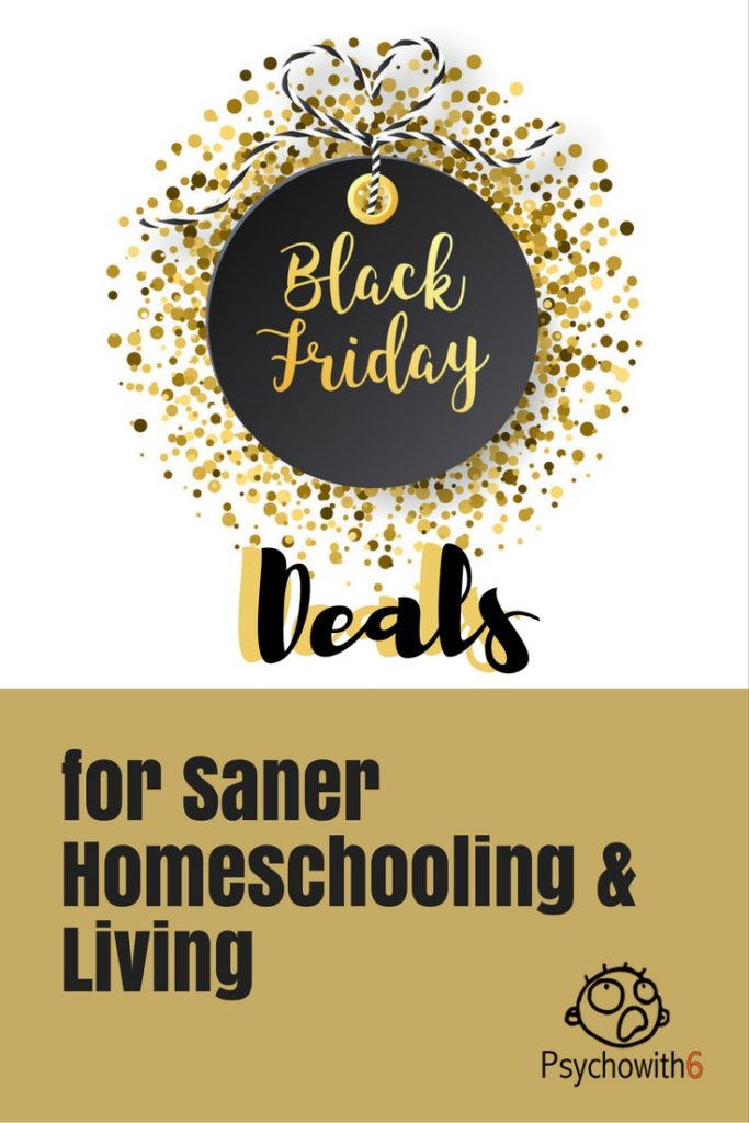 Deals for Saner Homeschooling and Living
