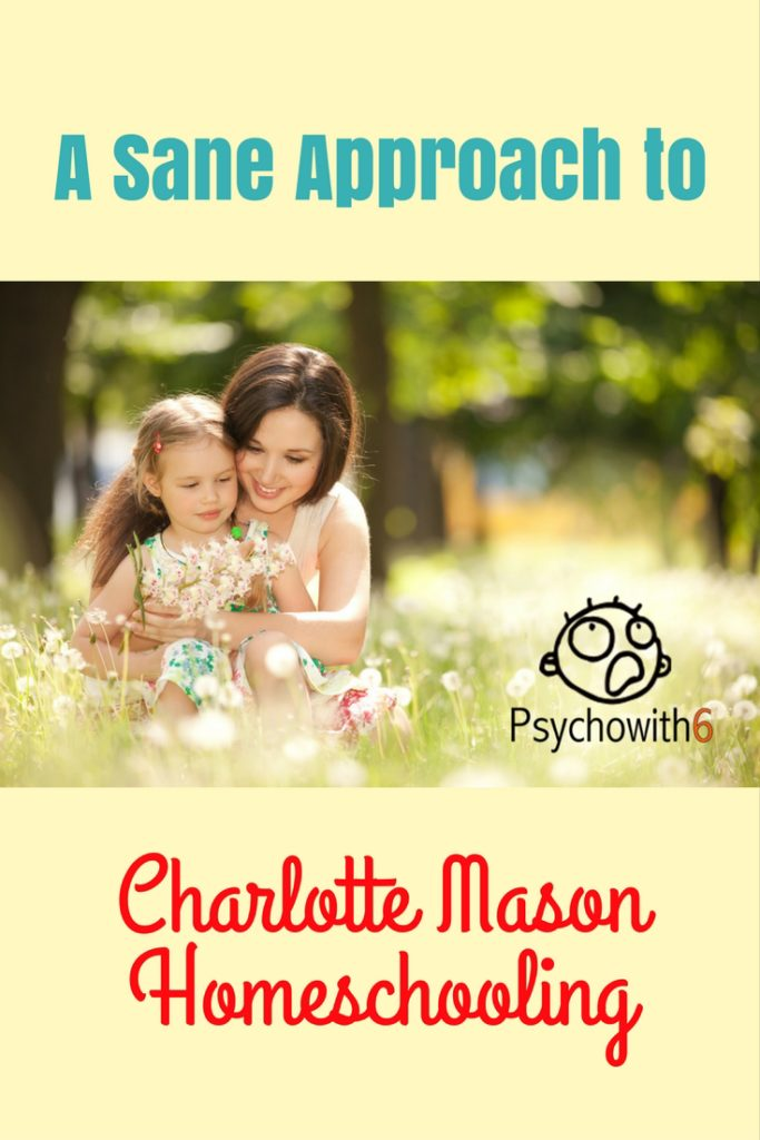 A Sane Approach to Charlotte Mason Homeschooling