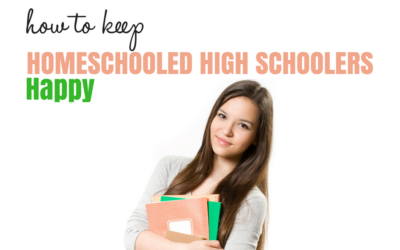 Keeping Homeschoolers Happy in High School