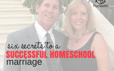 6 Secrets to a Successful Homeschool Marriage