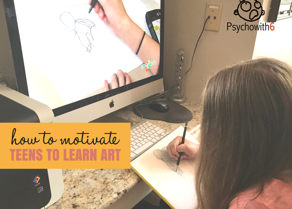 How to Motivate Your Teen to Learn Art