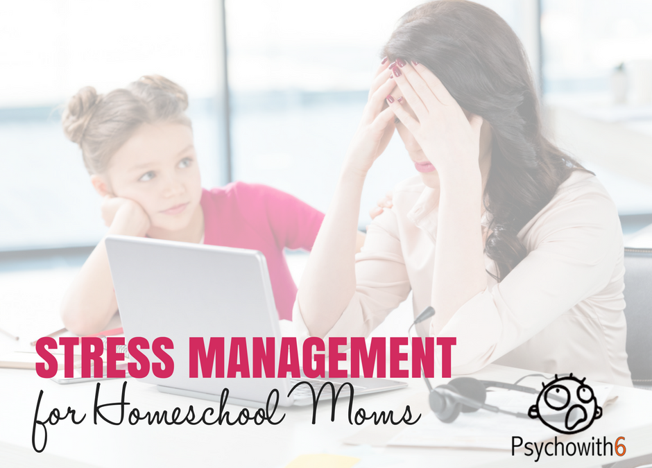 How to Manage Homeschool Stress