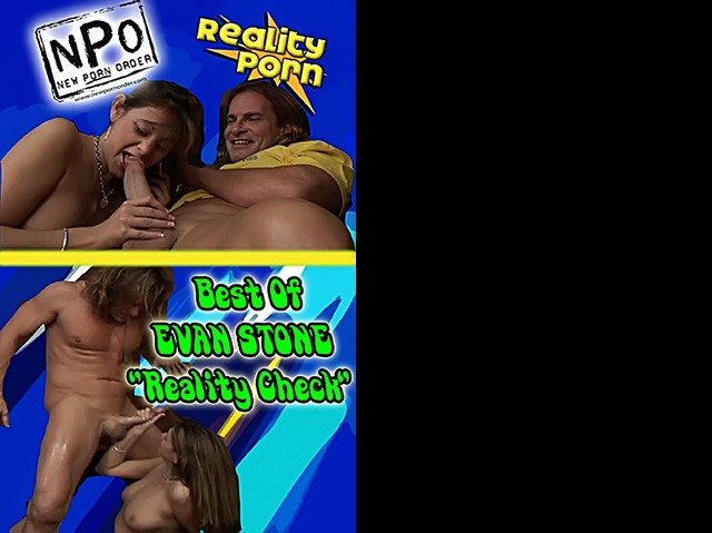 Best Of Evan Stone Reality Check