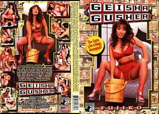 Geisha Gusher