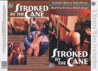 Stroked By The Cane