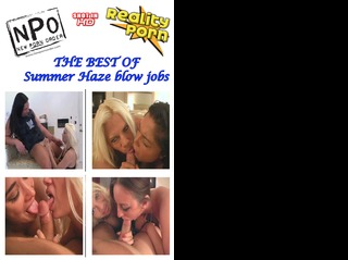 The Best Of Summer Haze Blow Jobs