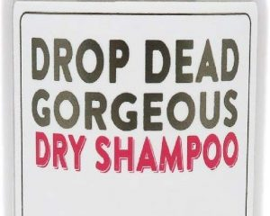 Drop Dead Gorgeous Dry Shampoo
