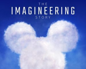The Imagineering Story (2019)