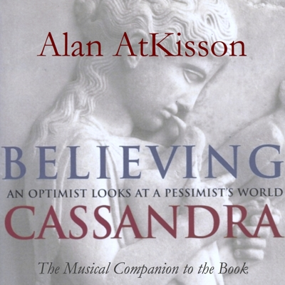 Believing Cassandra - The Album Cover