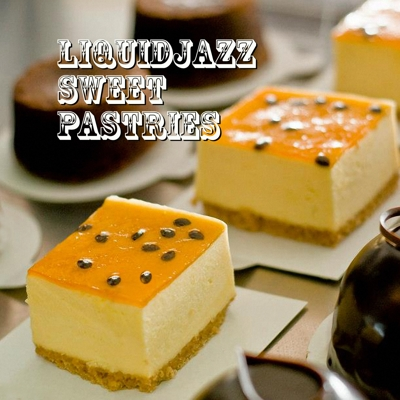 LiquidJazz Sweet Pastries Cover