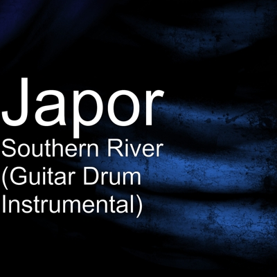 Southern River (Guitar Drum Instrumental) Cover