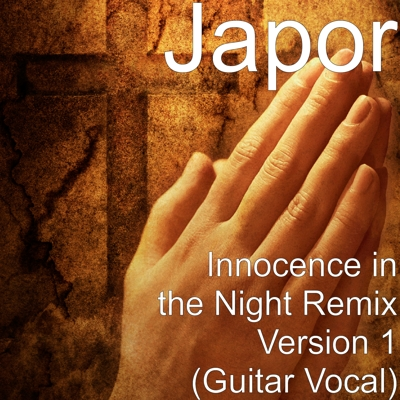 Innocence in the Night Remix Version 1 (Guitar Vocal) Cover