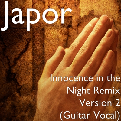 Innocence in the Night Remix Version 2 (Guitar Vocal) Cover