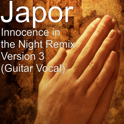 Innocence in the Night Remix Version 3 (Guitar Vocal) Cover