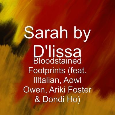 Bloodstained Footprints (feat. Illtalian, Aowl Owen, Ariki Foster & Dondi Ho) Cover
