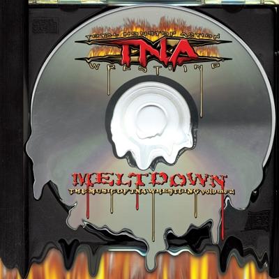 Meltdown: The Music of Tna Wrestling Volume 2 Cover