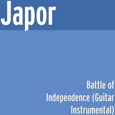 Battle of Independence (Guitar Instrumental) Cover