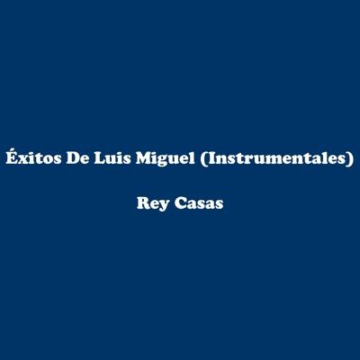 Éxitos De Luis Miguel (Instrumentales) Cover