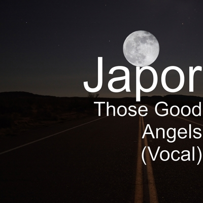 Those Good Angels (Vocal) Cover