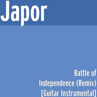 Battle of Independence (Remix) [Guitar Instrumental] Cover