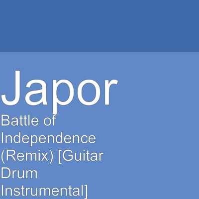 Battle of Independence (Remix) [Guitar Drum Instrumental] Cover