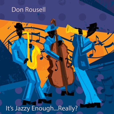 It's Jazzy Enough...Really? Cover