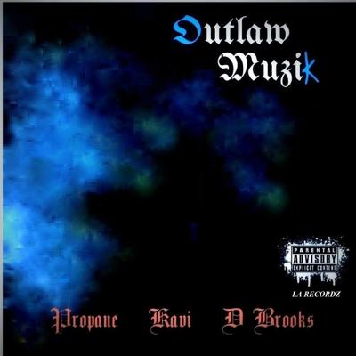 Outlaw Muzik (feat. KaVI & D Brooks) Cover