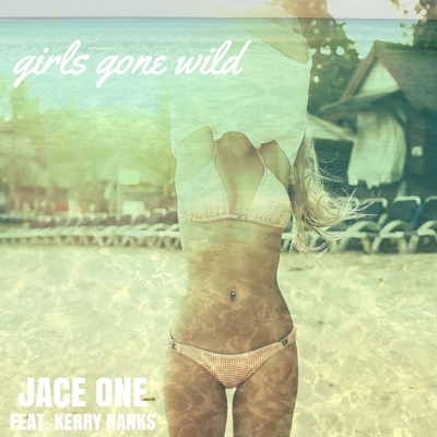 Girls Gone Wild (feat. Kerry Ranks) Cover