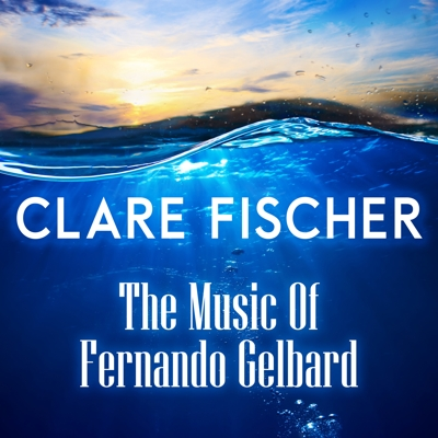 The Music of Fernando Gelbard Cover