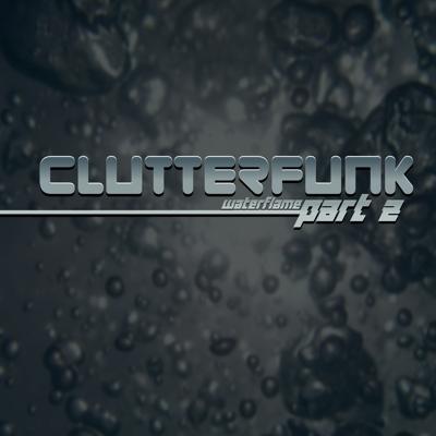 Clutterfunk, Pt. 2 Cover
