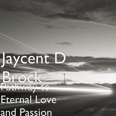 Pathway to Eternal Love and Passion Cover