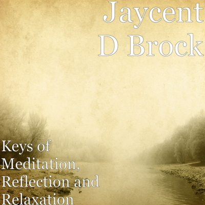 Keys of Meditation, Reflection and Relaxation Cover