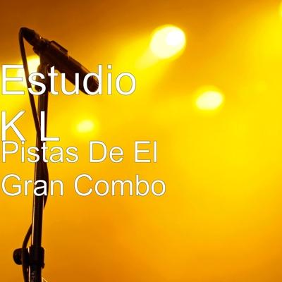 Pistas De El Gran Combo Cover