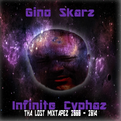 Infinite Cyphaz: Tha Lost Mixtapez, 2000 - 2014 Cover