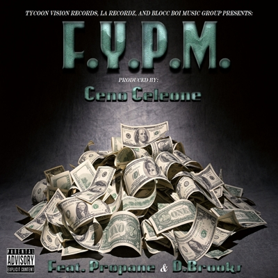 F.Y.P.M. (feat. Propane & D.Brooks) Cover