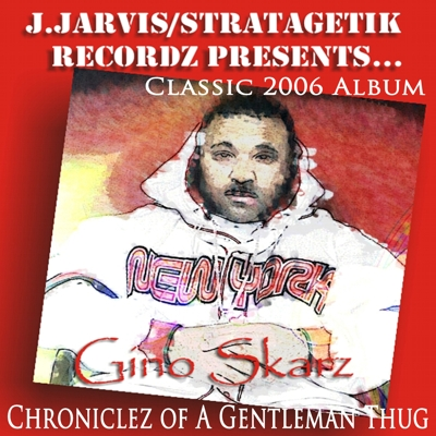 Chroniclez of a Gentleman Thug (Classic 2006 Album) Cover